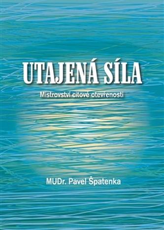Utajená síla - Pavel Špatenka