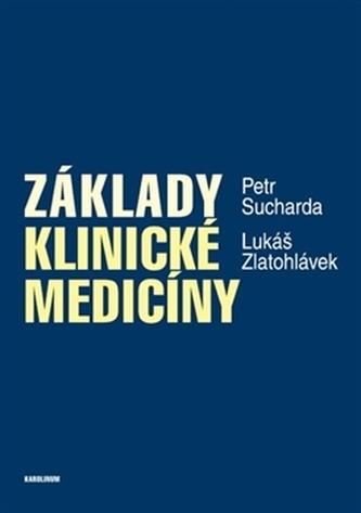 Základy klinické medicíny - Petr Sucharda