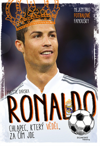 Ronaldo Chlapec, který věděl, za čím jde - Yvette Darska