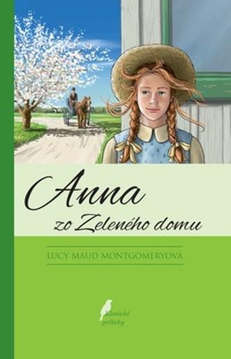 Anna zo Zeleného domu, 13. doplnené vydanie - Montgomeryová Lucy Maud