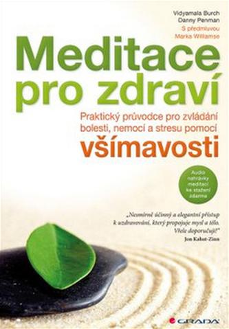 Meditace pro zdraví - Vidyamala Burch; Danny Penman