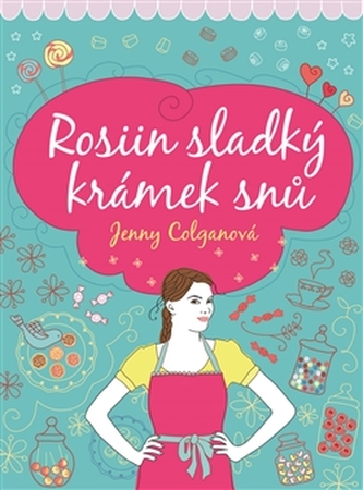 Rosiin sladký krámek snů - Jenny Colganová
