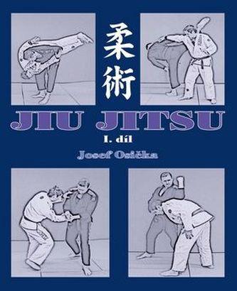 JIU JITSU - 1. díl - Osička, Josef
