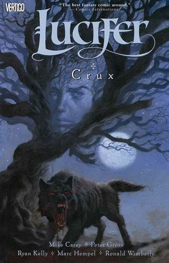 Lucifer: Crux - Mike Carey