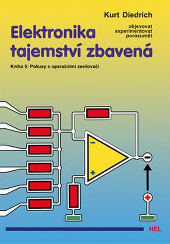 Elektronika tajemství zbavená - Kurt Diedrich