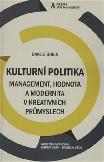 Kulturní politika - Dan O´Brian