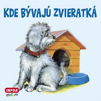 Kde bývajú zvieratká (Leporelo-SK)