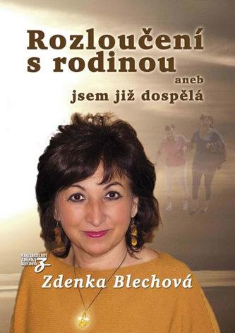 Rozloučení s rodinou - Zdenka Blechová