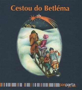 Cestou do Betléma - Hana Zobačová