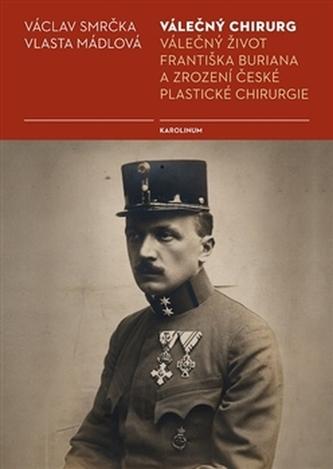 Válečný chirurg - Václav Smrčka
