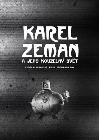 Karel Zeman - Ludmila Zemanová, Linda Zeman Spaleny