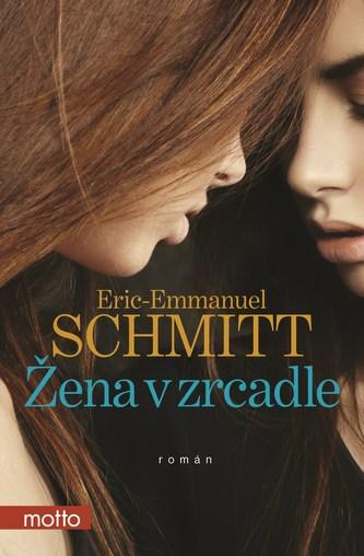 Žena v zrcadle - Eric-Emmanuel Schmitt