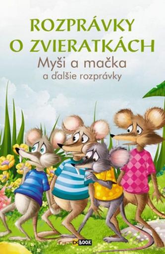 Rozprávky o zvieratkách Myši a mačka