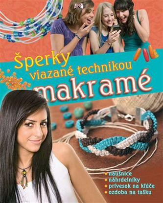 Šperky viazané technikou makramé - Kolektív autorov