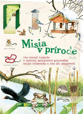 Misia v prírode - Kolektív autorov