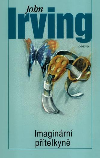 Imaginární přítelkyně - Irving John