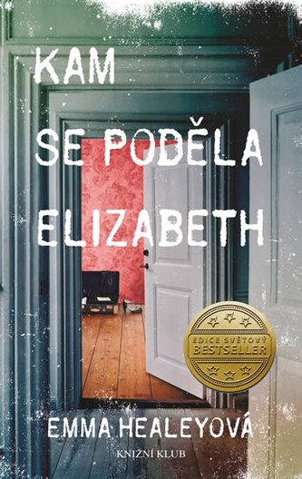 Kam se poděla Elizabeth - Healey Emma