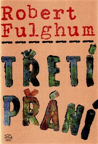 Třetí přání - Robert Fulghum; Karen Lewisová