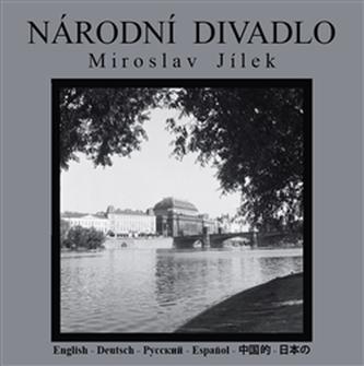 Národní divadlo - Miroslav Jílek