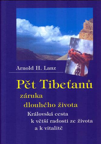 Pět Tibeťanů záruka dlouhého života