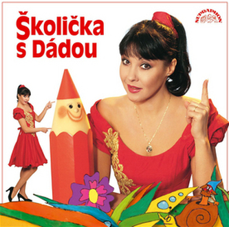 Patrasová Dáda - Školička s Dádou CD - Patrasová Dáda