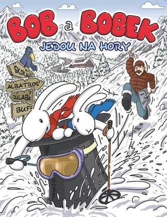 Bob a Bobek jedou na hory - autorů kolektiv