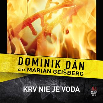 Krv nie je voda - Dominik Dán
