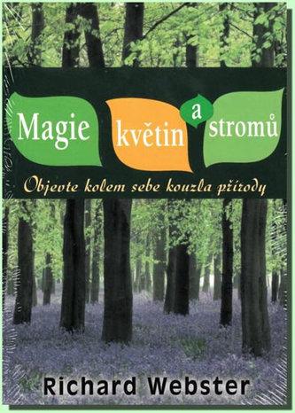 Magie květin a stromů - Richard Webster