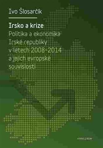 Irsko a krize - Ivo Šlosarčík
