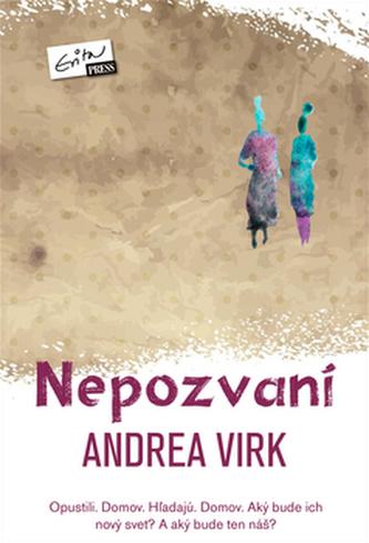 Nepozvaní - Andrea Virk