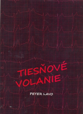 Tiesňové volanie - Lavo, Peter