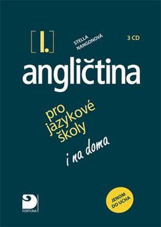 Angličtina I. pro jazykové školy 3CD - Stella Nangonová