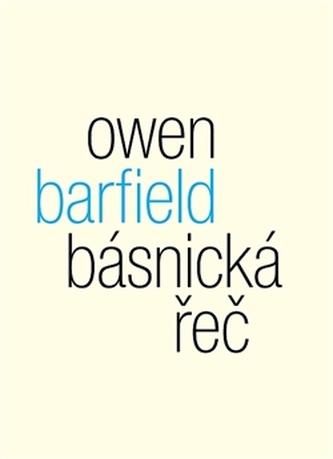 Básnická řeč - Owen Barfield