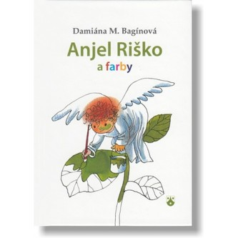 Anjel Riško a farby - Bagínová Damiána