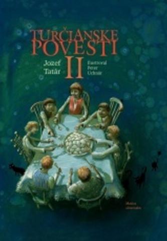 Turčianske povesti II - Jozef Tatár; Peter Uchnár