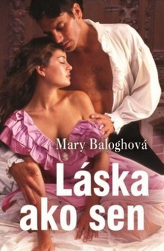 Láska ako sen - Mary Baloghová