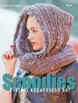 Scoodies – Pletení kapucových šál - Hugová Veronika