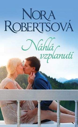 Náhlá vzplanutí - Robertsová Nora