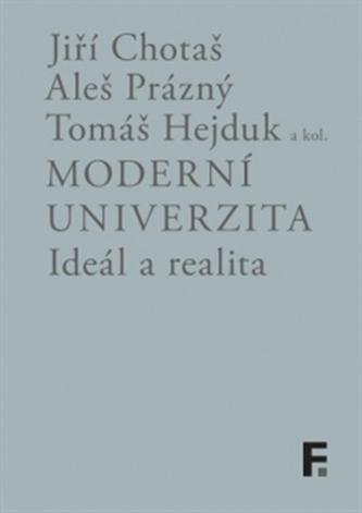 Moderní univerzita; ideál a realita - kol.