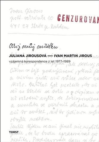 Ahoj můj miláčku - Juliana Jirousová