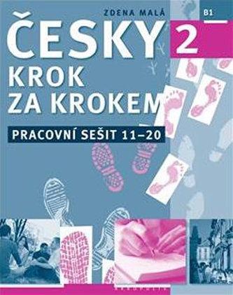 Česky krok za krokem 2 - Pracovní sešit 11–20 - Malá Zdena