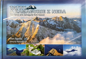 Tatry a Zamagurie z neba - Milan Paprčka; Simona Nádašiová