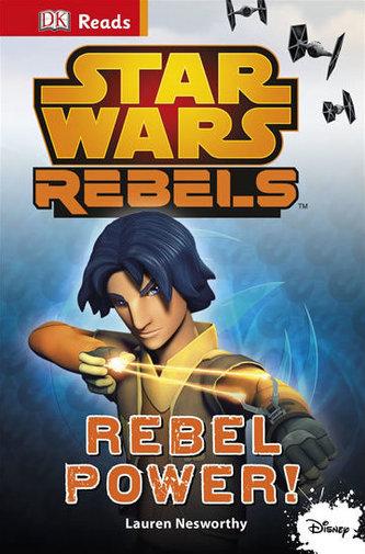 Star Wars - Rebels Rebel Power! (guided reading series) - Nesworthy Lauren