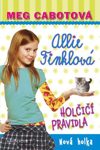 Holčičí pravidla 2: Allie Finklová - Nová holka - Cabotová Meg