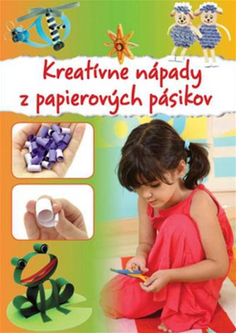 Kreatívne nápady z papierových pásikov - Katalin Sztanevné Rácz