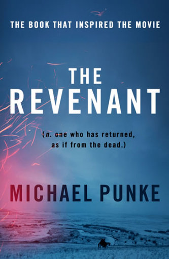 The Revenant - Punke Michael
