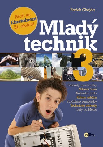 Mladý technik 3 - Radek Chajda