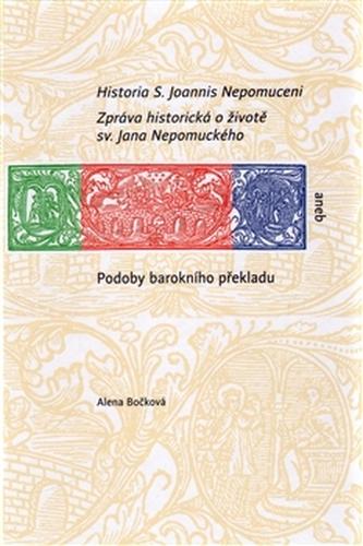Historia S. Joannis Nepomuceni - Alena Bočková