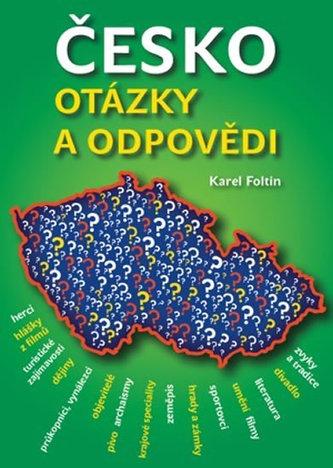 Česko - Otázky a odpovědi - Foltin Karel