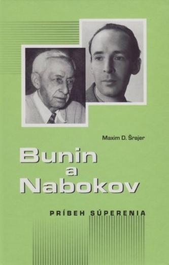 Bunin a Nabokov - Maxim D. Šrajer